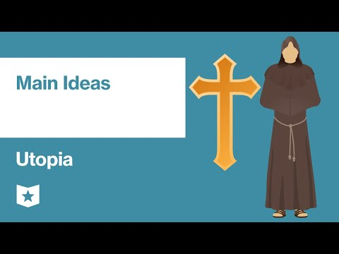 Utopia by Sir Thomas More   Main Ideas