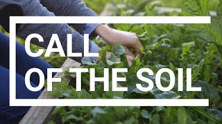 Call of the soil