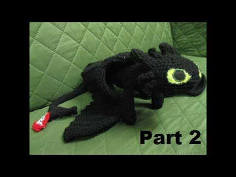 How To Crochet Toothless Part 2 Youtube