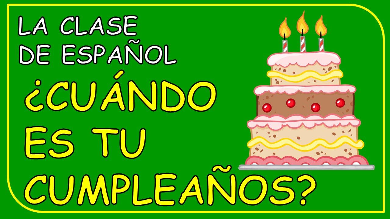 When is your birthday? in Spanish / ¿Cuándo es tu cumpleaños ...