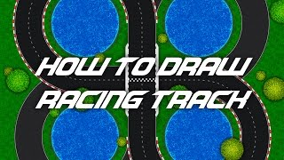 How to draw racing track for you game