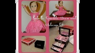 Isabelle Makeup Kit and Sparkle Dress from American Girl...Are they Worth It?