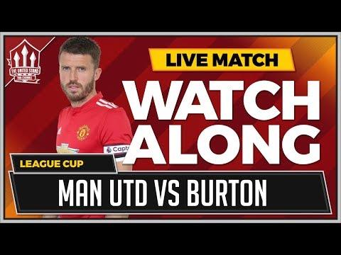 Manchester United vs Burton Albion LIVE Stream Watchalong
