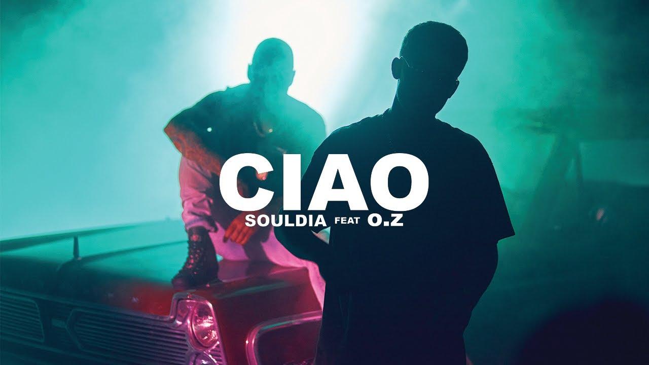 Download Souldia - Ciao ft. O.Z // Vidéoclip officiel
