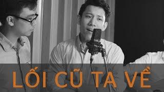 Thanh Tùng - Lối cũ ta về [Acoustica Music]