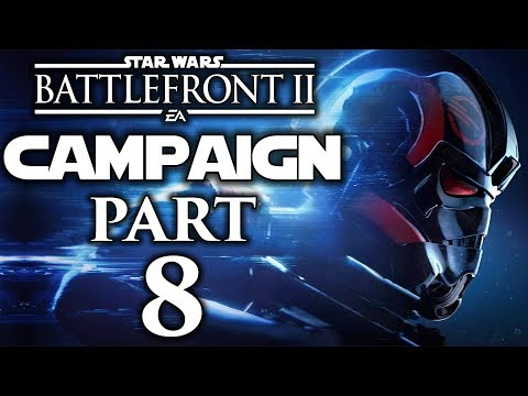 "Star Wars Battlefront II - Let's Play (Campaign) - Part 8 - ""General Distress"""