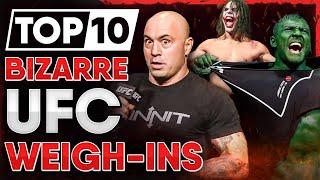 10 Most BIZARRE UFC Weigh-Ins