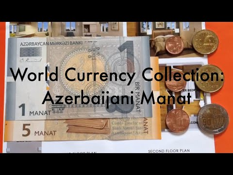 World Currency Collection: Azerbaijani Manat 🇦🇿
