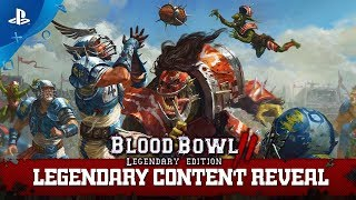 Blood Bowl 2 - Legendary Content Reveal | PS4