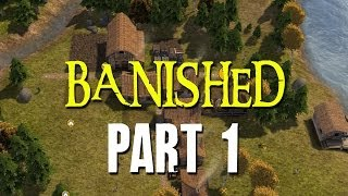 Banished Gameplay Walkthrough Part 1 - Surviving the Harsh Winter
