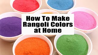How to Make Rangoli Colours at Home | Rangoli Powder with Sand | Little Crafties