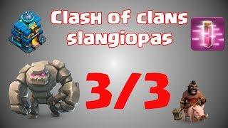 Clash of Clans slangiopas osa 3/3