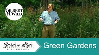 P. Allen Smiths Garden Style: Importance of Green (516)
