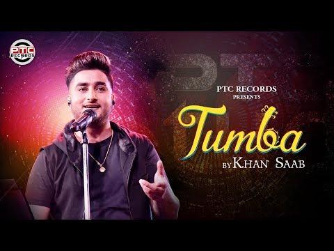 Tumba - Khan Saab   Latest Punjabi Song 2019   PTC Studio   PTC Records