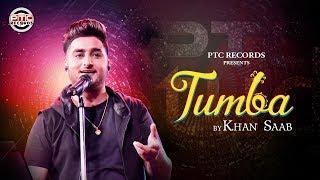 Tumba Khan Saab Free MP3 Song Download 320 Kbps