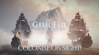 Greedfall - Colonise On Sight!