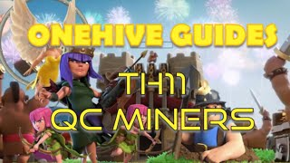 Onehive Guides: Queen Charge Miners | Best TH11 Attack Strategies