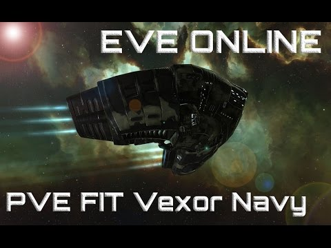 EVE Online Navy Vexor PVE Fit T2 60+кк/час