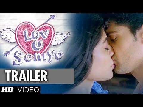 Luv U Soniyo Theatrical Trailer | Tanuj Virwani, Neha Hinge