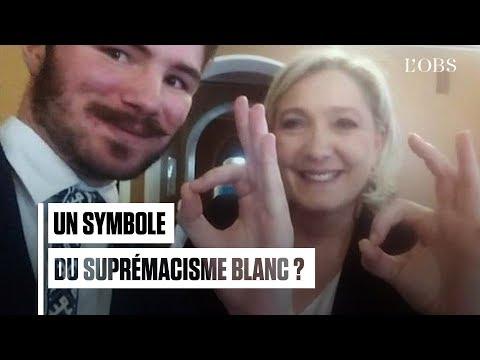 Que signifie ce geste « O-KKK » raciste qu'a reproduit Marine Le Pen ?