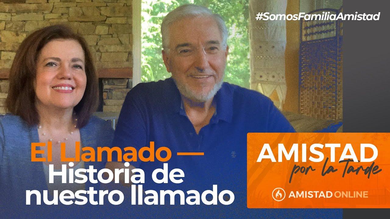 """Amistad por la Tarde - """"El Llamado — Historia de nuestro llamado"""" con Rodolfo y Adriana Garza"""