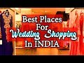 Best Places For Wedding Shopping In India   Nfx Fashion TV