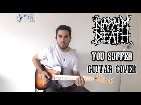 Napalm Death  You Suffer Guitar
