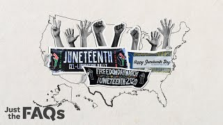 What is Juneteenth? The holiday's history and significance, explained. | Just the FAQs
