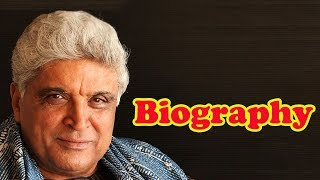 Javed Akhtar Biography | A Journey Of Thoughts and Words