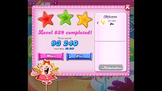 Candy Crush Saga Level 639 ★★★ NO BOOSTER