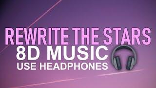 Zac Efron, Zendaya - Rewrite The Stars (8D Audio) 🎧