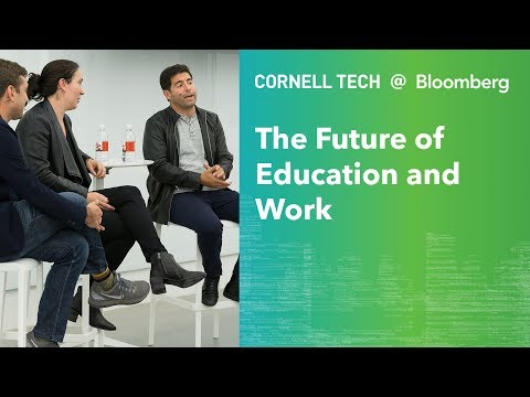 Bloomberg Cornell Tech Series: The Future of Education & Work panel