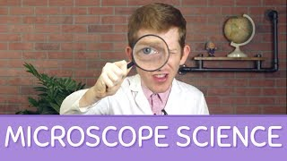 How Do Microscopes Work? MICROSCOPE Science!