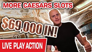 🔴 $69,000 IN! MORE CAESAR'S PALACE SLOT MACHINES 👆 Raising The Stakes LIVE in Vegas!
