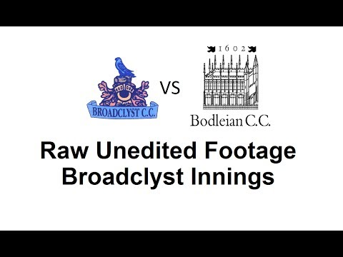 Broadclyst CC v Bodleian Library CC - Broadclyst Innings - Raw Unedited Footage 2/7/2017