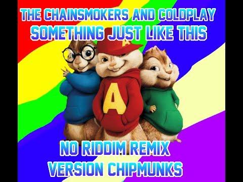 Lirik Lagu Something Just Like This (No Riddim Remix) V Chipmunks