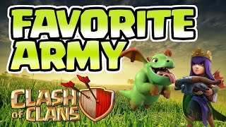 Clash of Clans: MY FAVORITE ARMY - LOADS OF FUN!