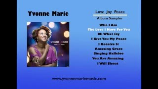 "Yvonne Marie ""Love Joy Peace"" Album Sampler"