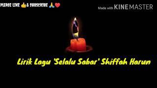 Download Shifah Harun Selalu Sabar Lirik Lagu Populer 2020