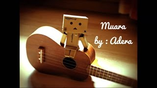 Video Adera-Muara(Lirik) download MP3, 3GP, MP4, WEBM, AVI, FLV Oktober 2017