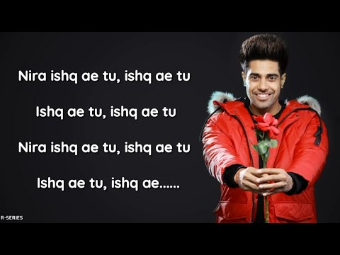Nira Ishq (Lyrics) - Guri ft. Satti Dhillon | New Song 2018