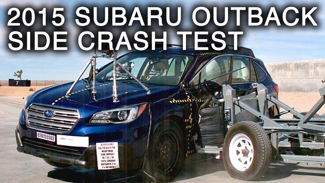 2015 Subaru Outback  Side Crash Test  YouTube