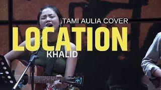 Location Tami Aulia Ft Unique Cover #khalid Live @silol