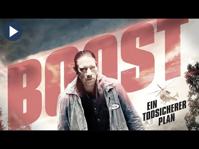 BOOST - EIN TODSICHERER PLAN 🎬 Action-Drama in voller Länge 🎬 deutsch HD 2021