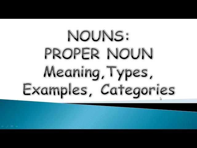 Proper Nouns the Ultimate Guide