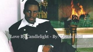 "Donald Bell aka Donnie B  - Love By Candlelight  from the CD ""Life Stories""2001"