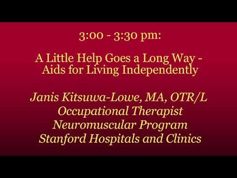 Stanford PFC: A Little Help Goes a Long Way - Aids for Living Independently