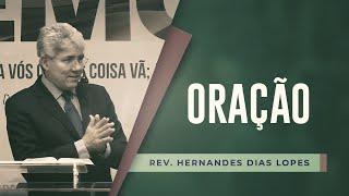 Oração | Pr Hernandes Dias Lopes