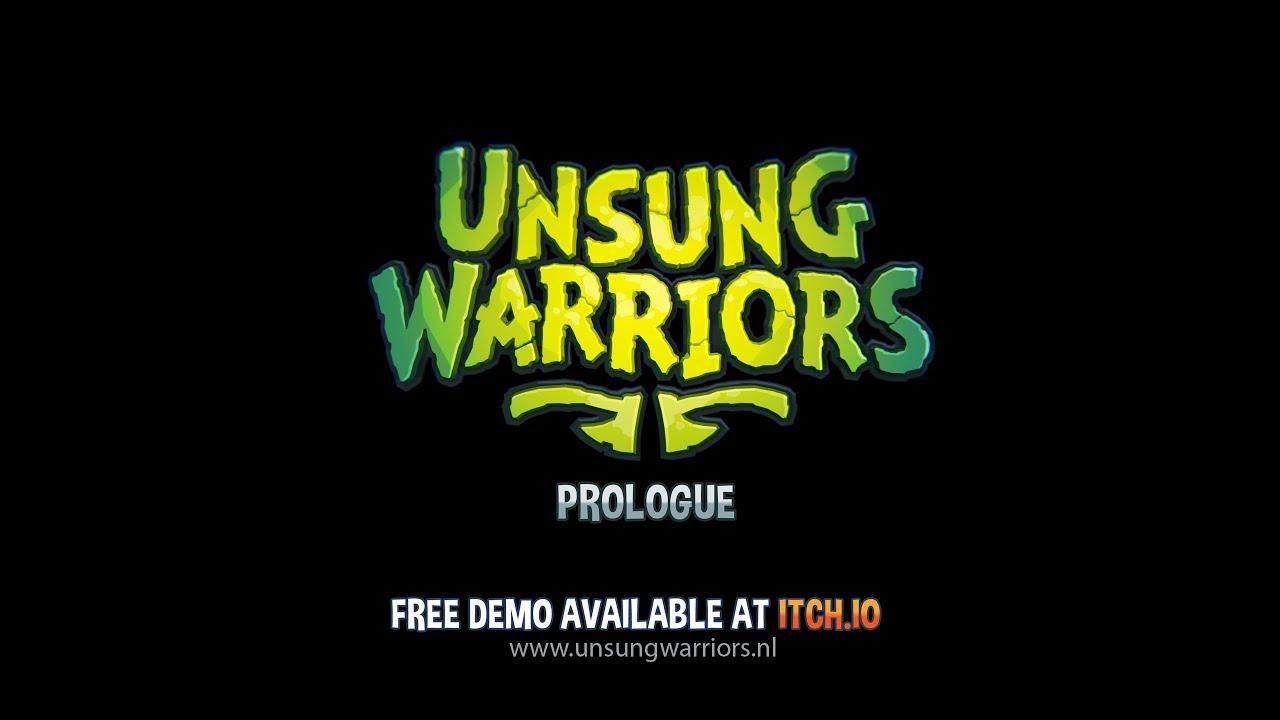 Unsung Warriors - Prologue by Unsung Warriors