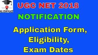 UGC NET 2018 | CBSE NET Application Form, Eligibility, Exam Dates UGC NET 2018